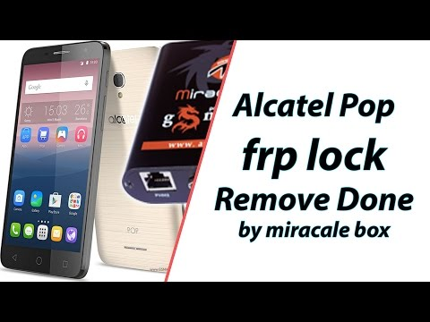 Alcatel pop frp lock remove done by miracle box | How to remove