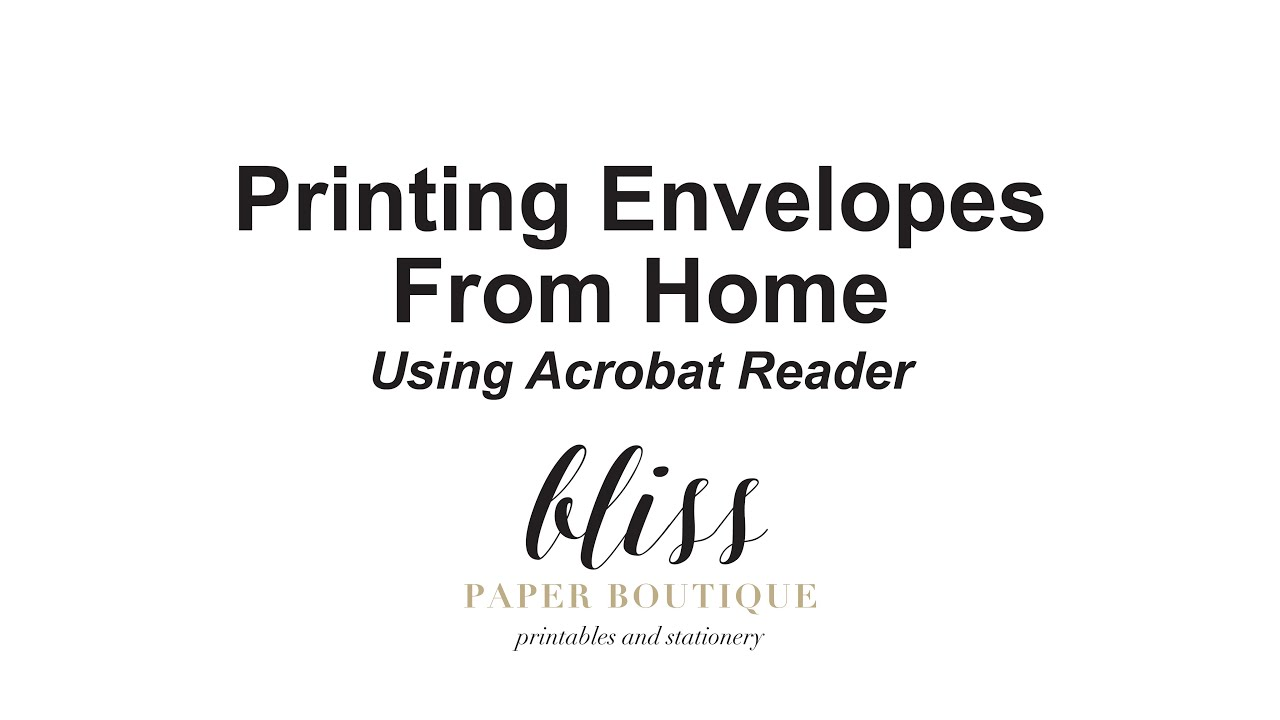 Printing Envelopes From Home Using Acrobat Reader - YouTube