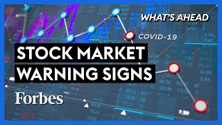 Stock Market Warnings You Should Not Ignore - Steve Forbes | What's Ahead | Forbes