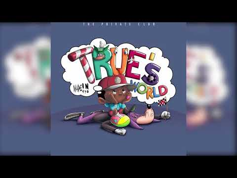 Madeintyo - 01 - True's World - TRUE'S WORLD