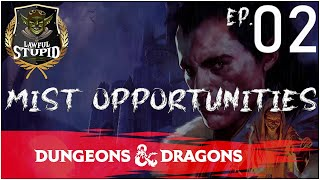 D&D | Curse of Strahd: Episode 02 | Lawful Stupid RPG