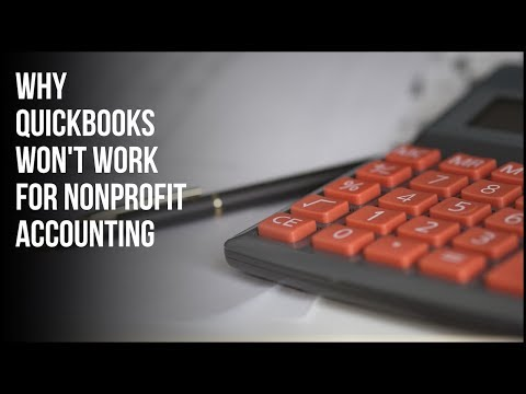 Why Quickbooks Does Not Work for Nonprofit Accounting