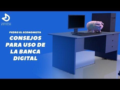 PEDRO EL ECONOMISTA Consejos Para El Uso De La Banca Digital