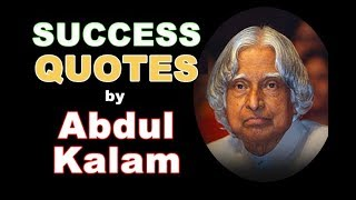 Success Quotes by Dr. A.P.J. Abdul Kalam
