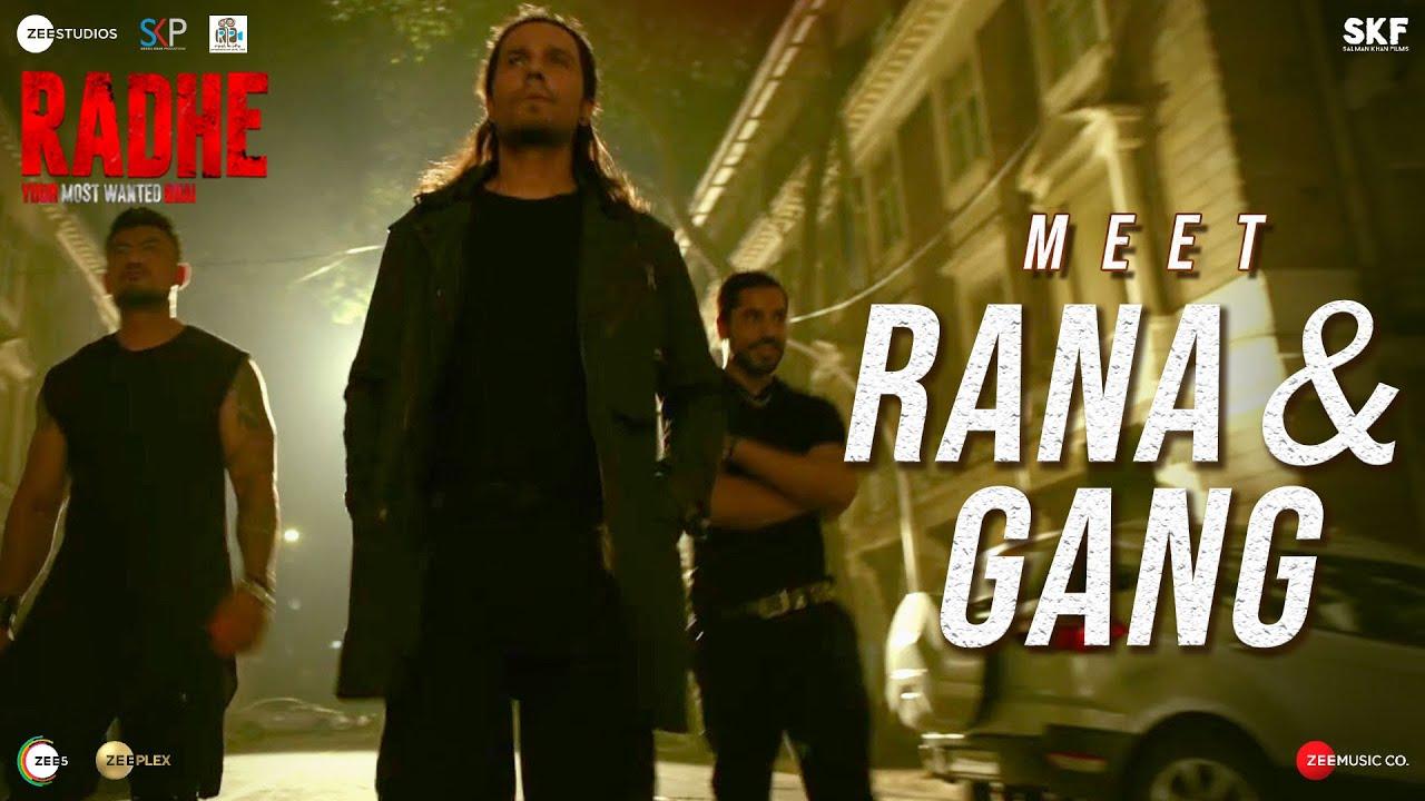 Radhe: Meet Rana & Gang | Randeep Hooda, Gautam Gulati, Sangay Tsheltrim | Salman Khan | 13th May