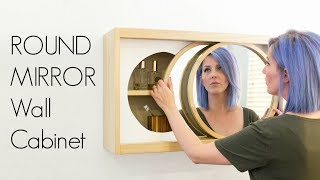 Round Mirror Wall Cabinet | How to Make