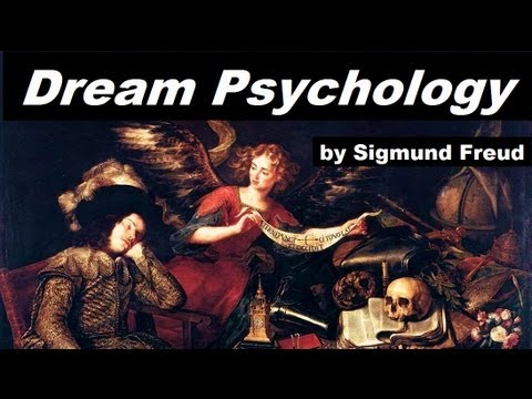 Dream Psychology - FULL Audio Book - by Sigmund Freud