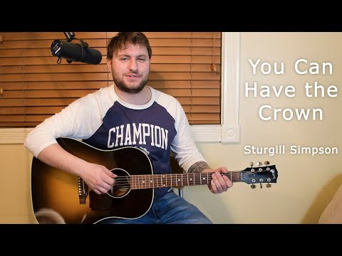 You Can Have The Crown - Sturgill Simpson - Cover - Evan Rotary