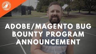 Adobe/Magento Bug Bounty Program Announcement