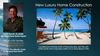 New Construction Vacation Homes in Kailua-Kona Hawaii