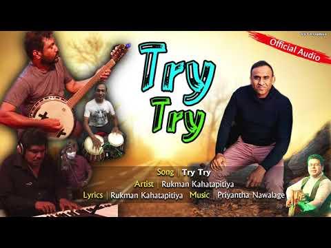 DOWNLOAD Try(ට්රයි)Try- Rukman Kahatapitiya(Official Audio) Mp3