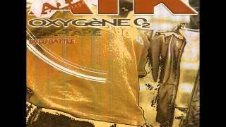 ATK - 07.AVOUE QUE TU KIFFS - OXYGENE VOL 1