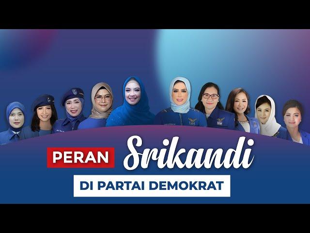 Peran Penting Srikandi Partai Demokrat