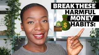 5 MONEY HABITS KEEPING YOU BROKE | CHANGE YOUR RELATIONSHIP WITH MONEY IN 2021
