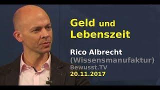 Geld und Lebenszeit - Rico Albrecht & Jo Conrad| Bewusst.TV - 20.11.2017