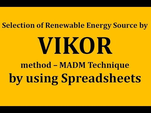 Selection of a Renewable Energy Project - #VIKOR #MCDM | SCI Journal