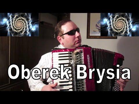 Oberek Brysia (Wojciech Kosowski) Akordeon: Murathan