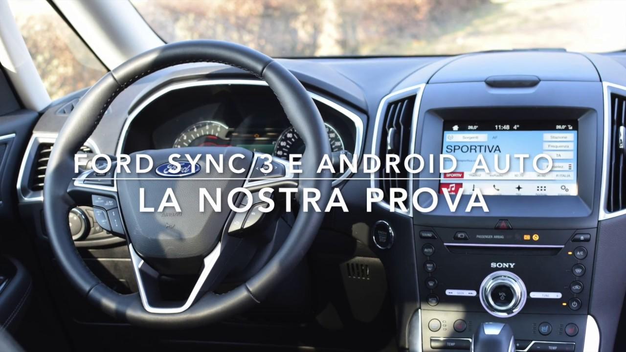 Ford Sync  E Android Auto La Nostra Prova