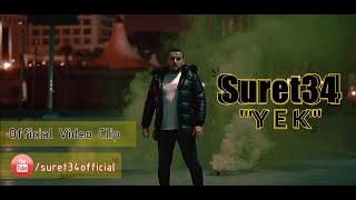 Suret34 | Y E K (Official Video Clip | 2020-21) 🎥