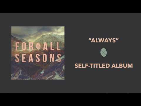 For All Seasons - Always [Official Audio]