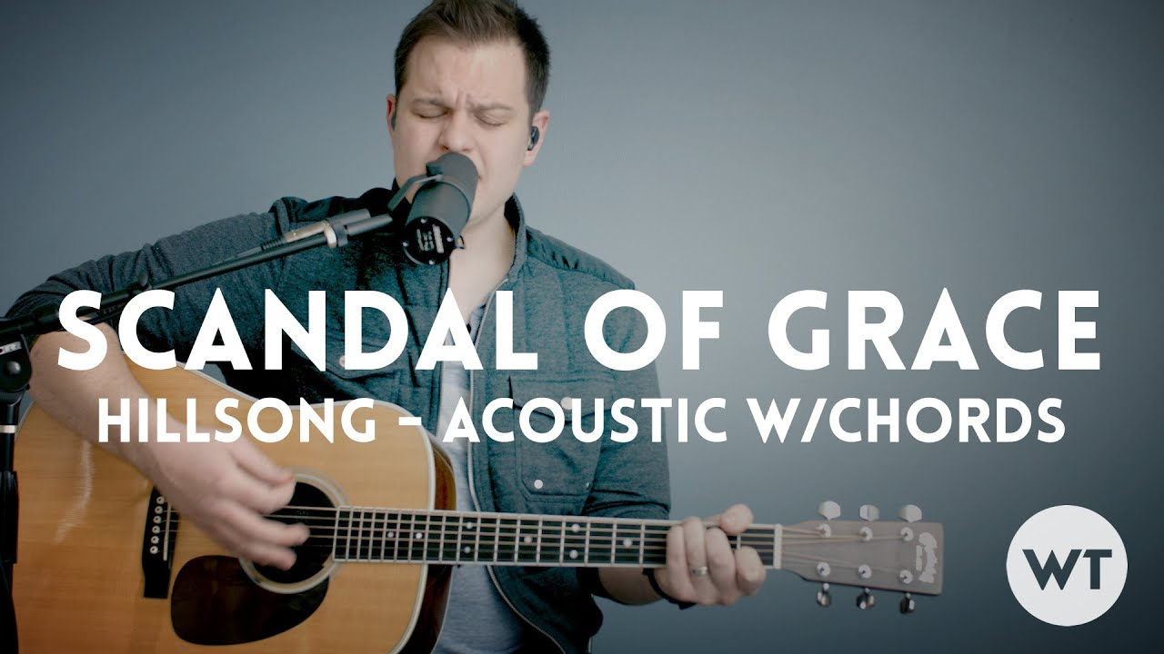 Download Scandal of Grace - Hillsong - acoustic with chords