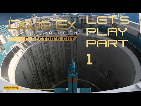 Let's Play: Deus Ex: Human Revolution - Director's Cut Part 1: THAT TITLE