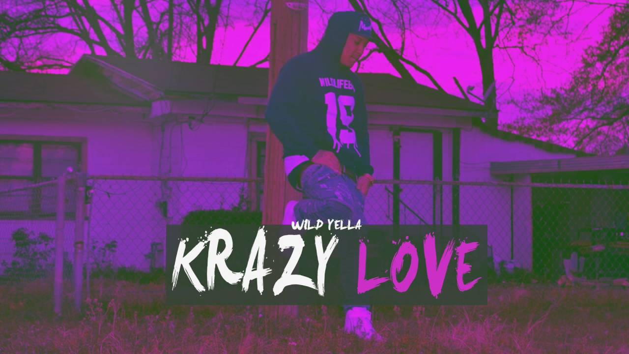 Wild Yella - Krazy Love