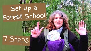 How to set up a Forest School – 7 Steps to Start a Forest School Programme