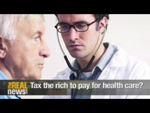 Tax the rich to pay for health care?