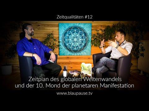Zeitqualitäten #12 – Der 10. Mond der planetaren Manifestation – Zeitplan des globalen Weltenwandels
