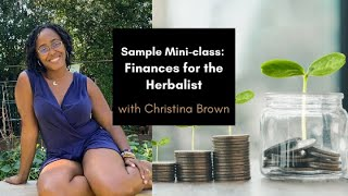 Finance for the Herbalist Mini Class