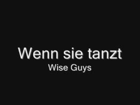 wise guys wenn sie tanzt