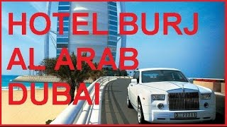 LUXUS HOTEL BURJ AL ARAB DUBAI|7 STARS|JUMEIRAH BEACH ROAD|ARABIAN TOWER|UNITED ARAB EMIRATES|n°1