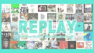 """Replay"" SHINee Debut 10th Anniversary!"
