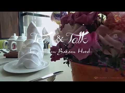 #VLOG4 ROMETRAVELOFTEN - Tea & Talk by Allium Batam Hotel