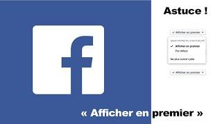 Afficher vos amis en premier sur le mur de Facebook