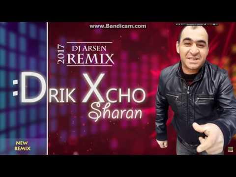Drik Xcho - Sharan (Dj Erik Remix) /// 2017 NEW ///