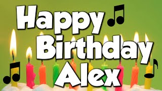 Happy Birthday Alex! A Happy Birthday Song!