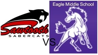 Sawtooth Middle vs. Eagle Middle