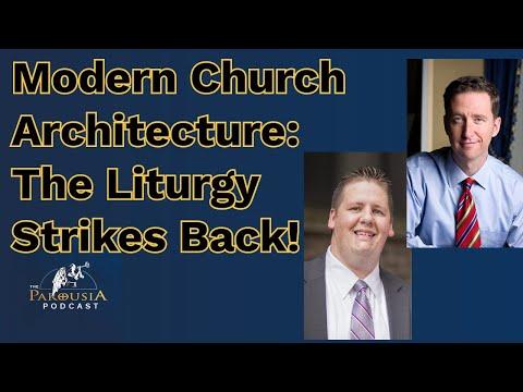 Modern Church Architecture: The Liturgy Strikes Back!