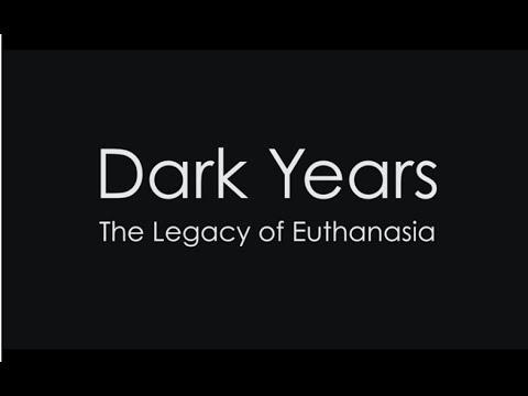 Dark Years: The Legacy of Euthanasia