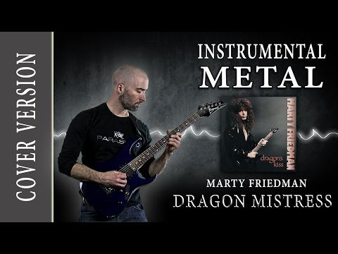 Marty Friedman Cover - DRAGON MISTRESS - Melodic Instrumental Metal