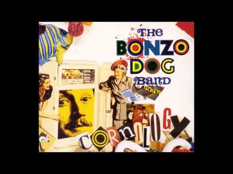 Hunting Tigers Out In India - Bonzo Dog Doo-Dah Band