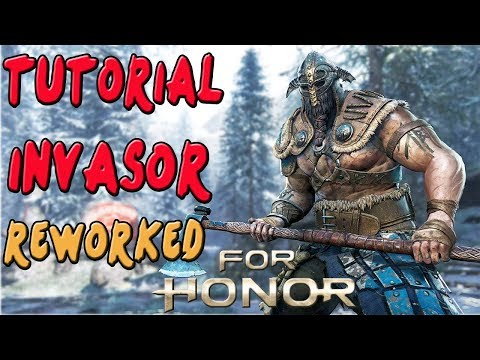 FOR HONOR | GUIA TUTORIAL VIKINGO INVASOR REWORKED | COMBOS Y TRUCOS | GAMEPLAY ESPAÑOL