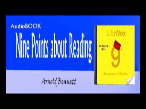 Nine Points about Reading Audiobook Arnold Bennett