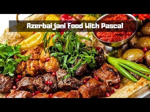 Azerbaijani food with Pascal