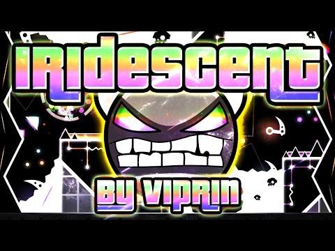 Geometry Dash  Iridescent 100% GAMEPLAY Online Viprin HARD DEMON