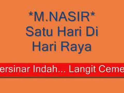Satu Hari Di Hari Raya - M. Nasir (Full Lyric)