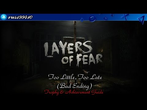 "Layers of Fear: Inheritance - Too Little, Too Late ""Bad Ending"" (Trophy & Achievement Guide) [PS4]"