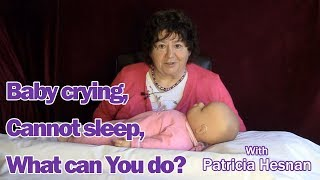 Baby crying, Baby cannot sleep, babies in Distress – What can You do?